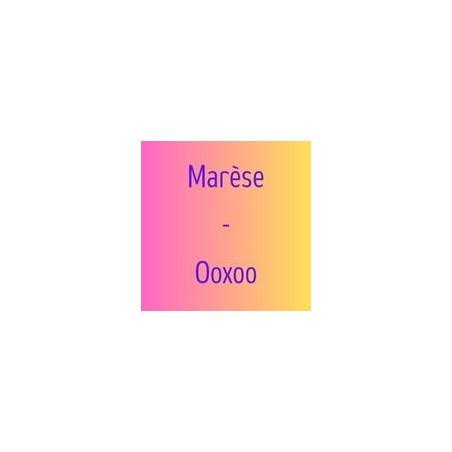 Marèse - Ooxoo